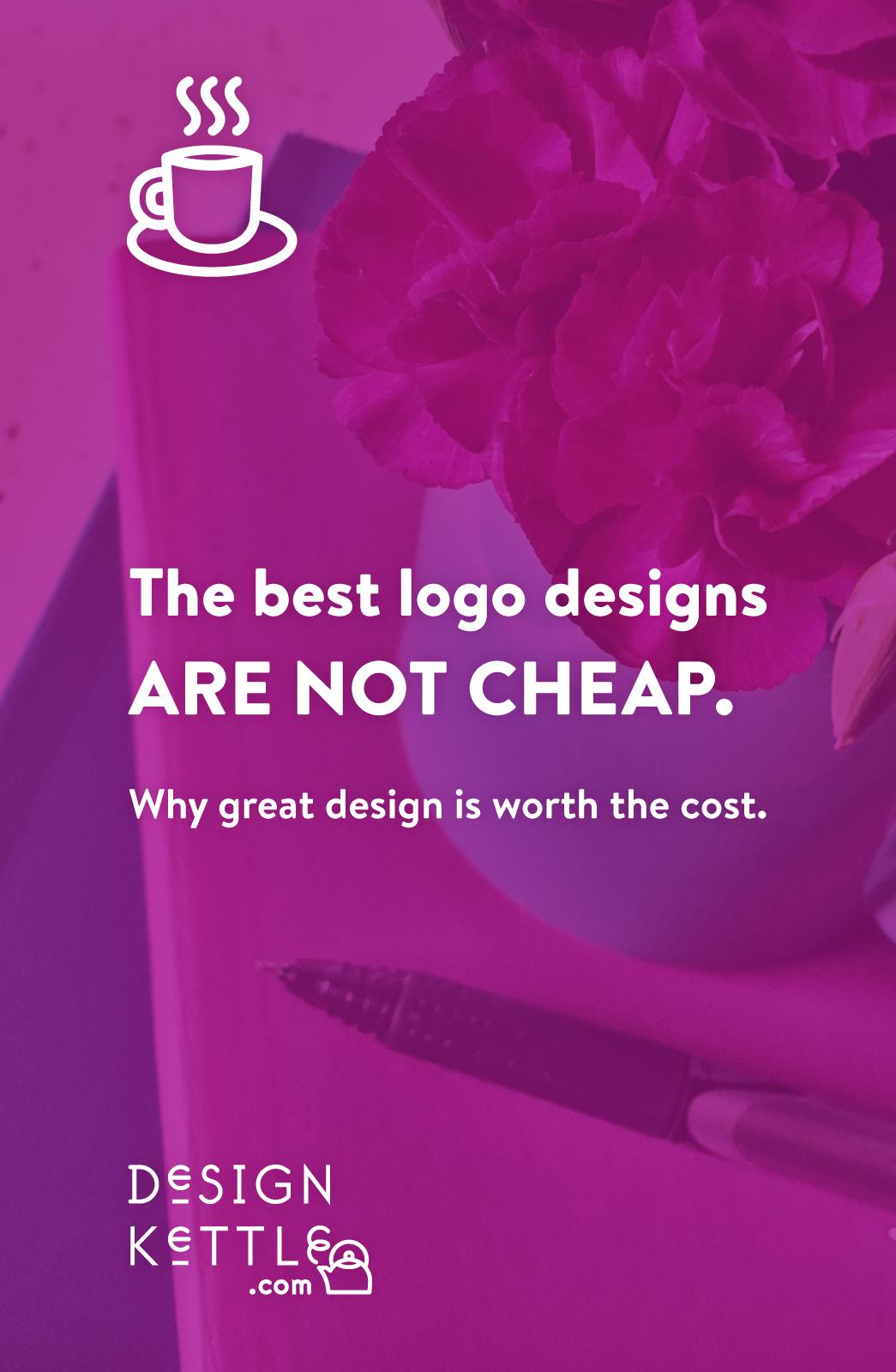 Logo Design Not Cheap